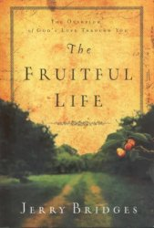 book cover, The Fruitful Life by Jerry Bridges