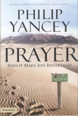 book cover, Prayer: Does It Make Any Difference?