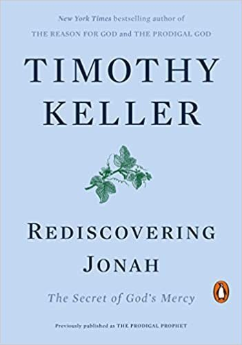 Book cover: Rediscovering Jonah, The Secret of God's Mercy By Timothy Keller